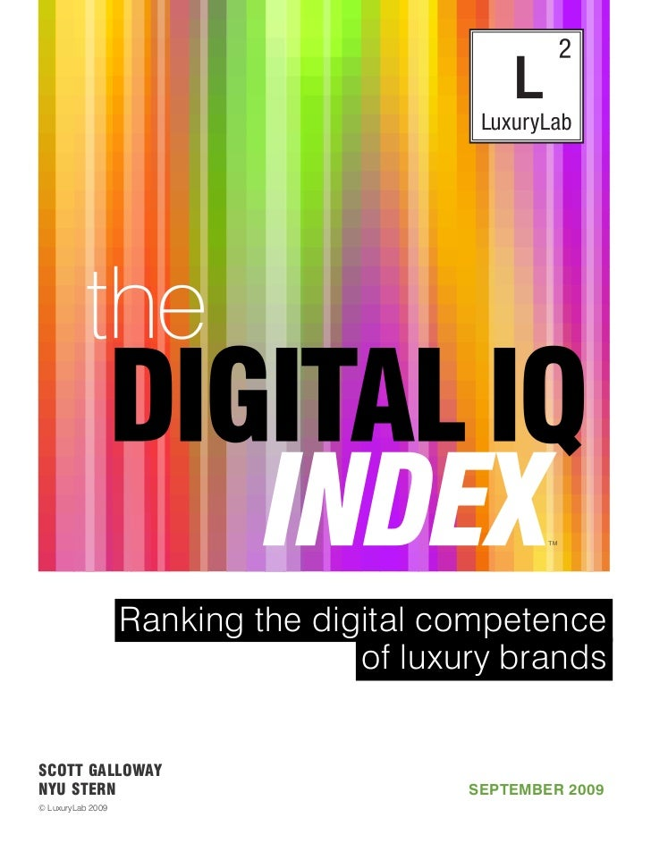 ™                   Ranking the digital competence                                  of luxury brandsSCOTT GALLOWAYNYU STER...