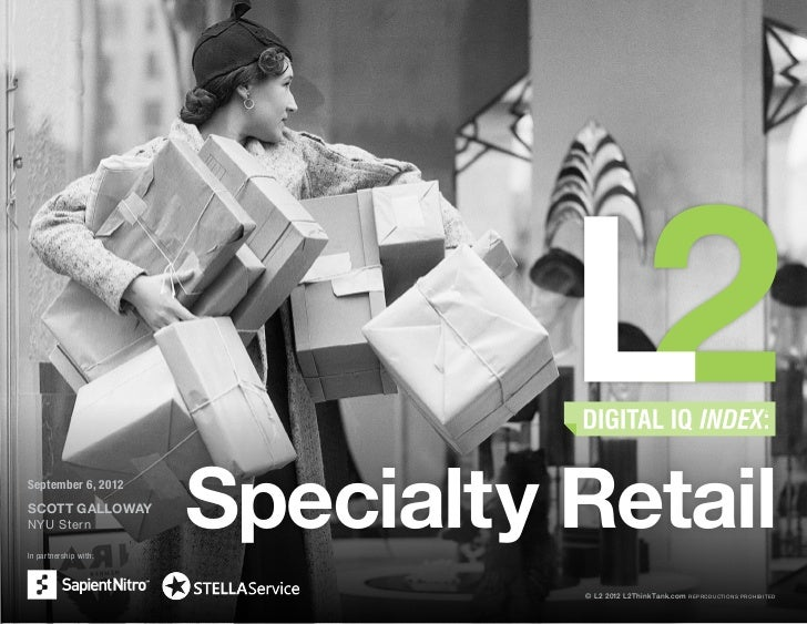 September 6, 2012SCOTT GALLOWAYNYU SternIn partnership with:                       Specialty Retail                       ...