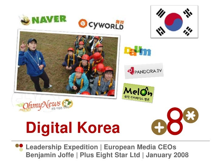 Digital Korea Leadership Expedition | European Media CEOs Benjamin Joffe | Plus Eight Star Ltd | January 2008