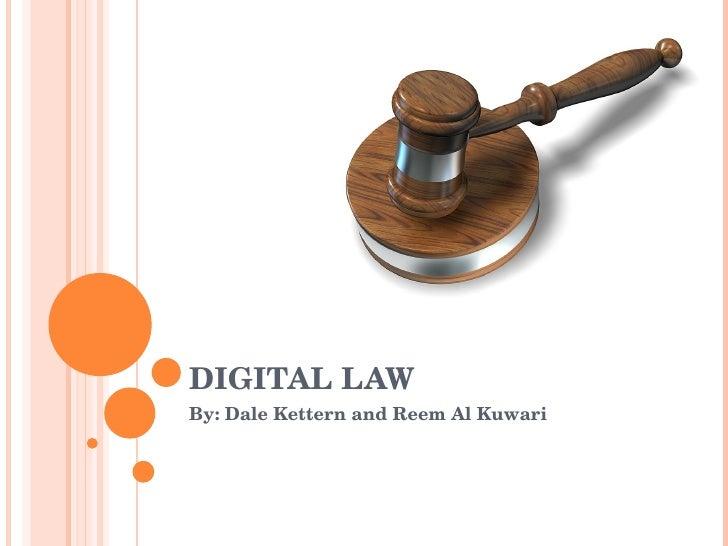 DIGITAL LAW By: Dale Kettern and Reem Al Kuwari