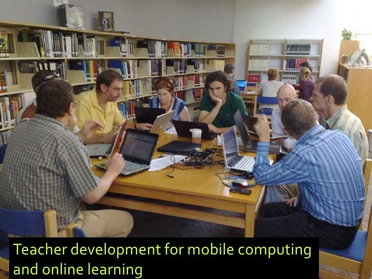 Teacher development for mobile computing and online learning