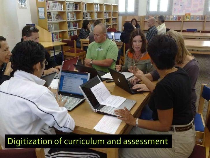 Digitization of curriculum and assessment
