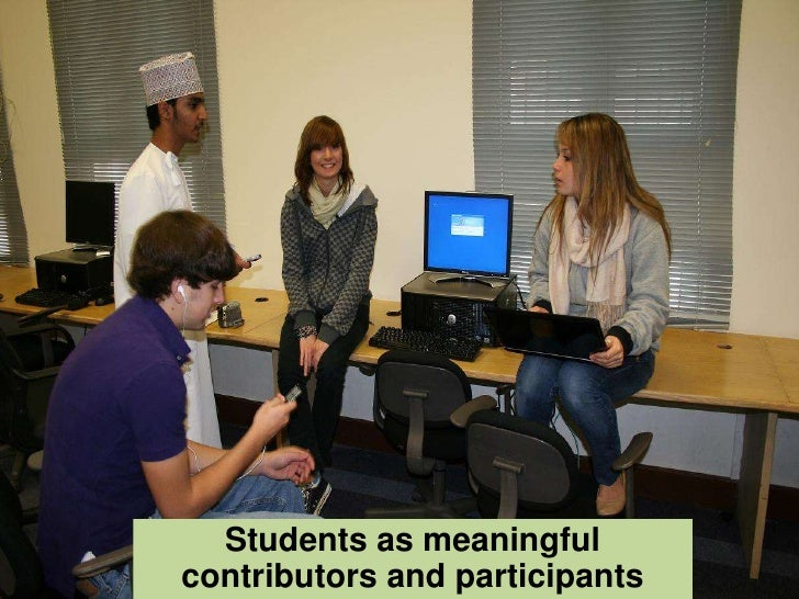 Students as meaningful contributors and participants