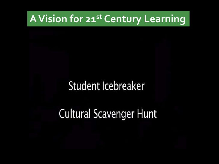 A Vision for 21st Century Learning
