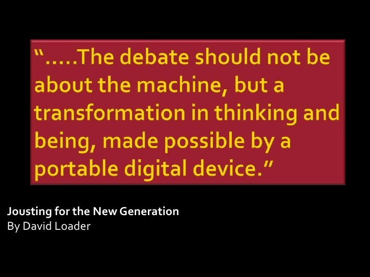 Jousting for the New Generation By David Loader