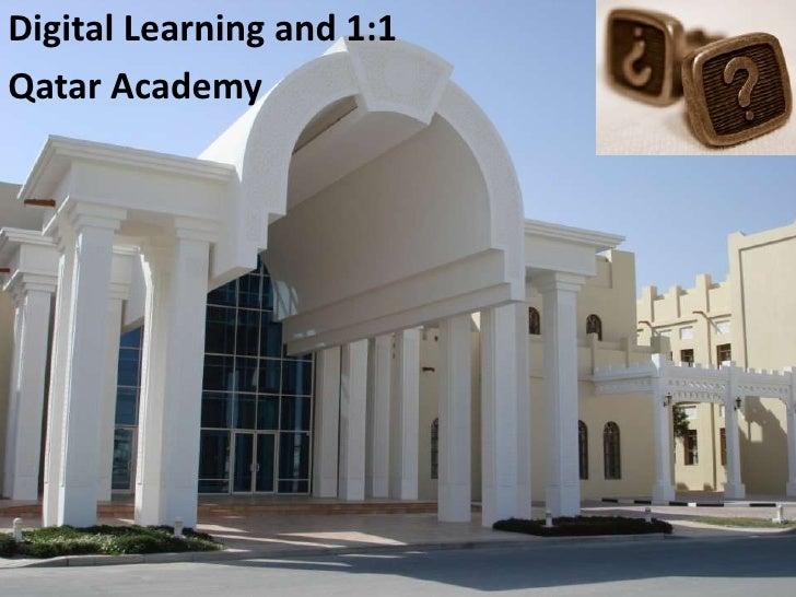 Digital Learning and 1:1 Qatar Academy