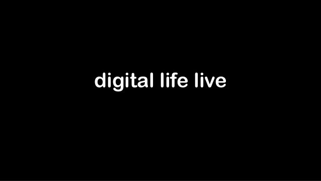 digital life live