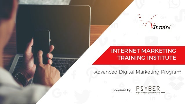 Advanced Digital Marketing Program powered by: INTERNET MARKETING TRAINING INSTITUTE