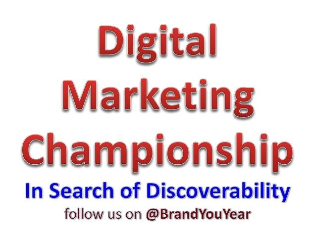 Purpose of Digital Marketing Championship 1. Increase Visibility 2. Earn Credibility 3. Improve Discoverability 4. Earn Re...