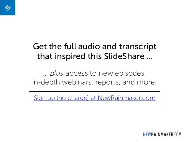 Get the full audio and transcript this SlideShare ... … plus access to new episodes, in-depth webinars, reports, and more:...