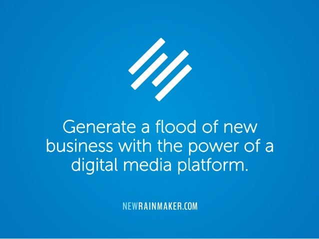 Generate a flood of new business with the power of a digital media platform.