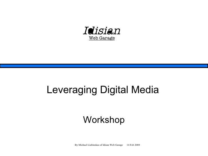 Leveraging Digital Media Workshop