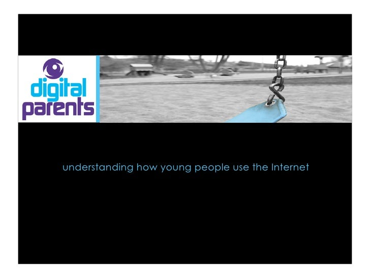 understanding how young people use the Internet