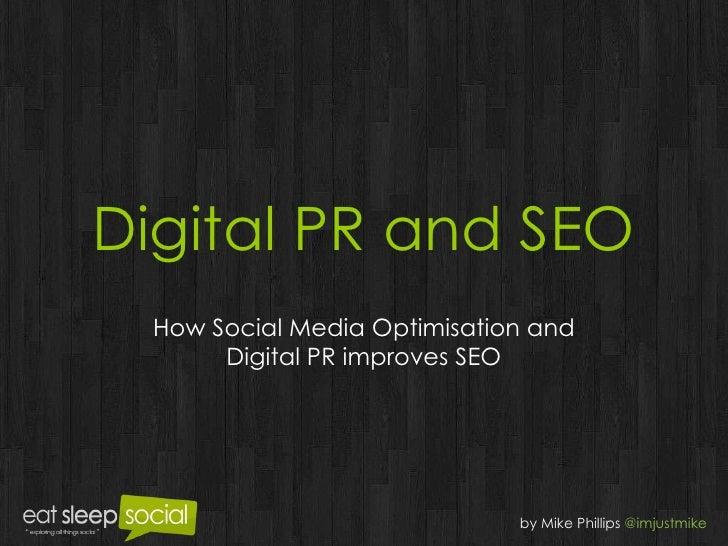 Digital PR and SEO How Social Media Optimisation and Digital PR improves SEO