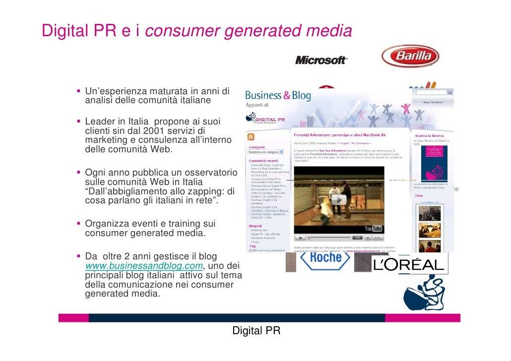 Digital PR e i consumer generated media        Un'esperienza maturata in anni di      analisi delle comunità italiane     ...