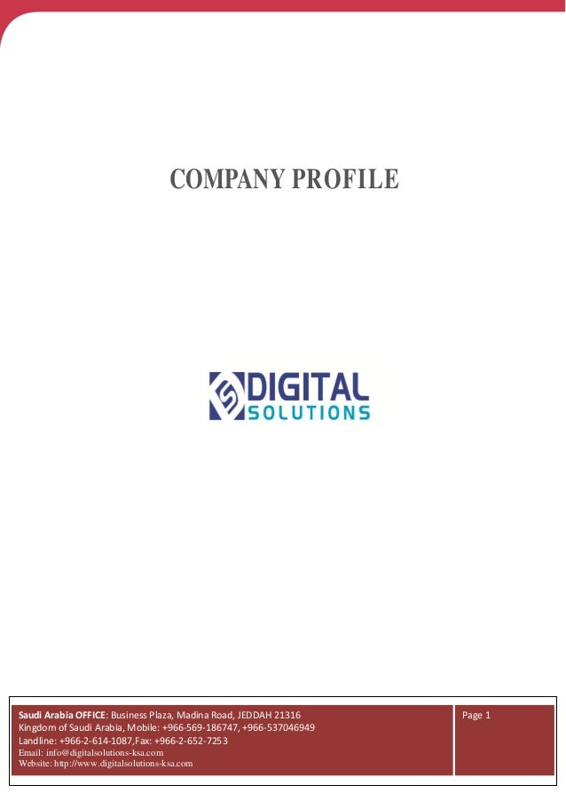 COMPANY PROFILESaudi Arabia OFFICE: Business Plaza, Madina Road, JEDDAH 21316     Page 1Kingdom of Saudi Arabia, Mobile: +...