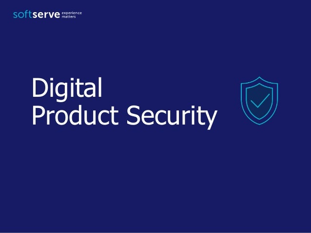 Digital Product Security