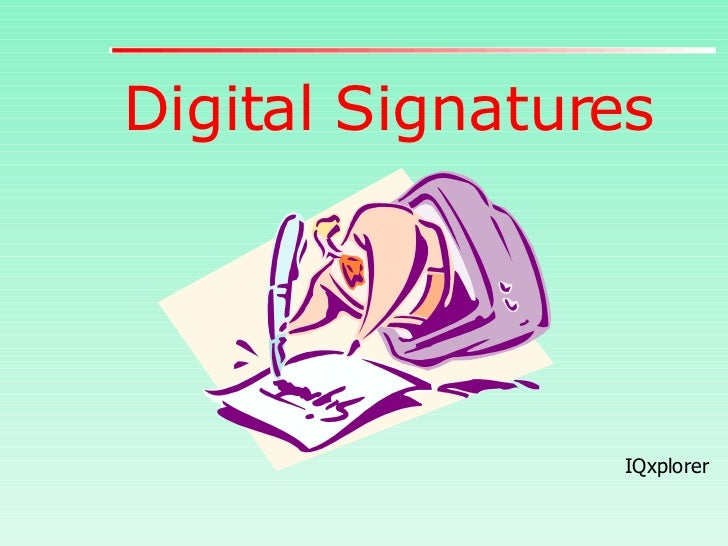 Digital Signatures IQxplorer