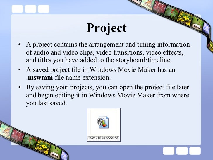 Project <ul><li>A project contains the arrangement and timing information of audio and video clips, video transitions, vid...