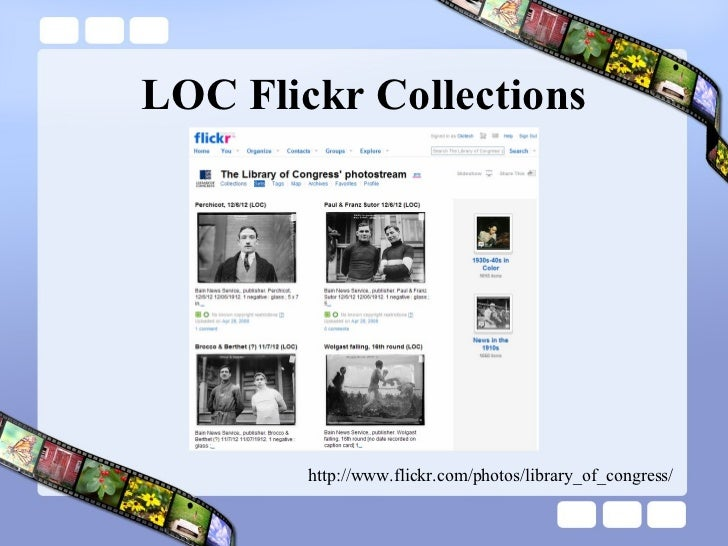 LOC Flickr Collections http://www.flickr.com/photos/library_of_congress/