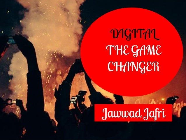 Digital  The Game Changer