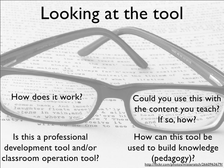 Looking at the tool      How does it work?           Could you use this with                               the content you...