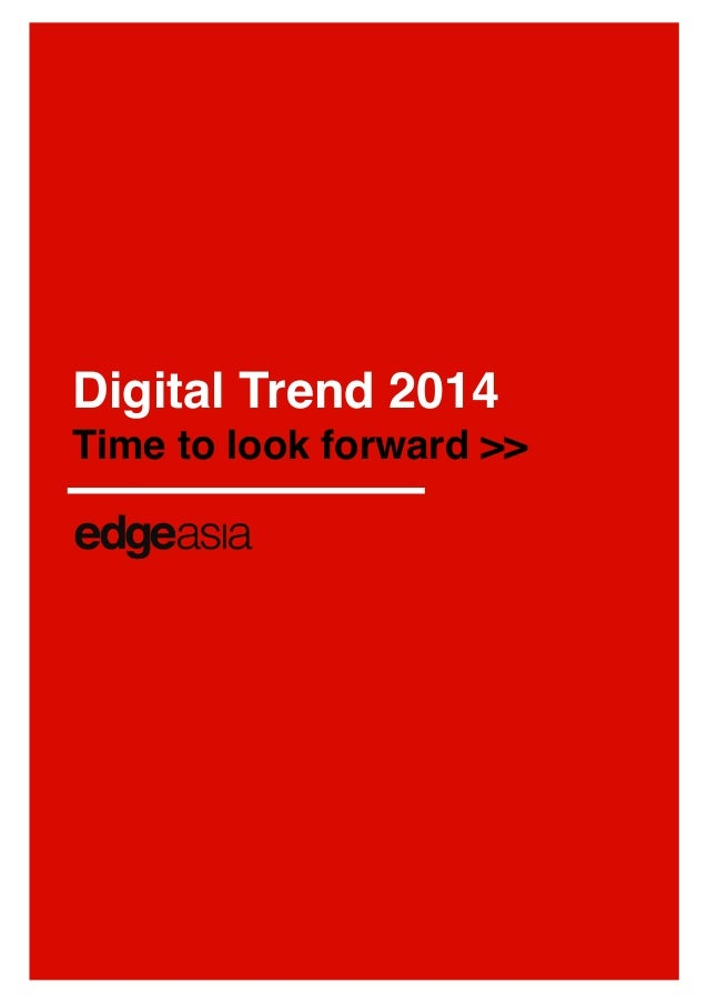 Digital Trend 2014 Time to look forward >>