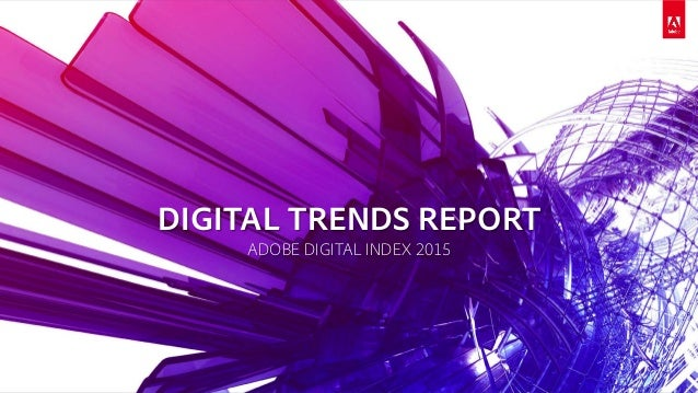© 2015 Adobe Systems Incorporated. All Rights Reserved. Adobe Confidential. Adobe Marketing Insights & Operations (MIO) DI...
