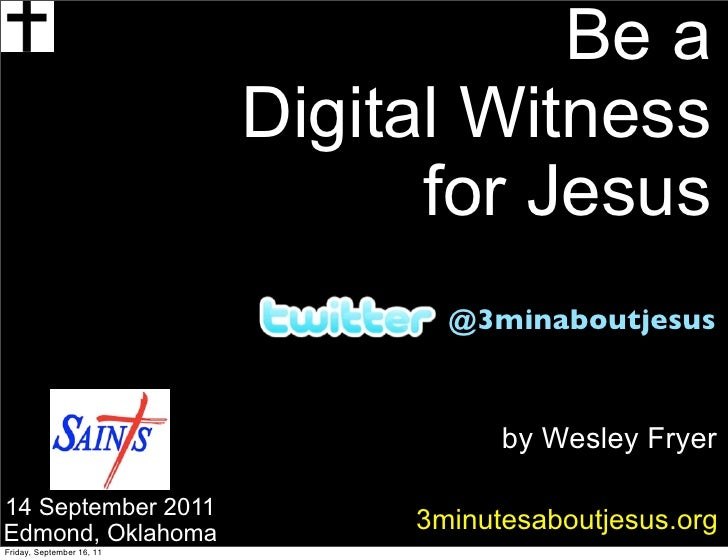 Be a                           Digital Witness                                 for Jesus                                  ...