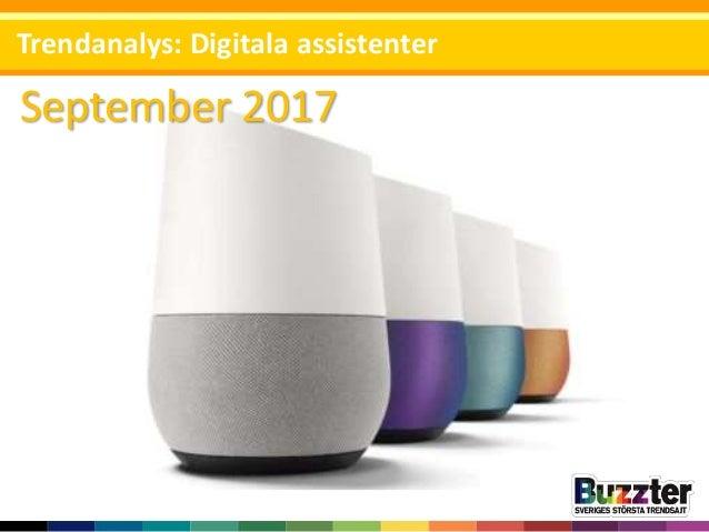 September 2017 Trendanalys: Digitala assistenter