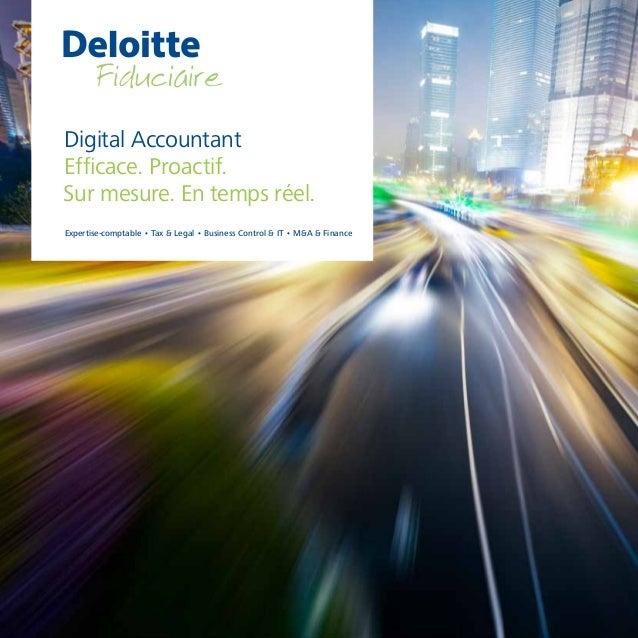 Digital Accountant Efficace. Proactif. Sur mesure. En temps réel. Expertise-comptable • Tax & Legal • Business Control & I...