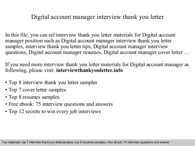 Digital account manager interview thank you letter  In this file, you can ref interview thank you letter materials for Dig...