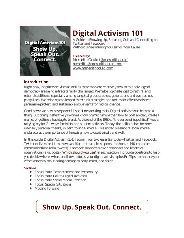 Digital Activism 101 A Guide to Showing Up, Speaking Out, and Connecting on Twitter and Facebook Without Undermining Yours...