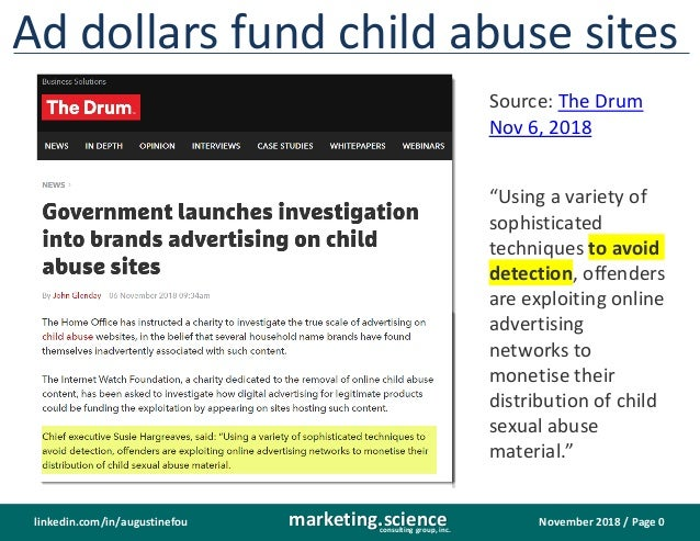 November 2018 / Page 0marketing.scienceconsulting group, inc. linkedin.com/in/augustinefou Ad dollars fund child abuse sit...