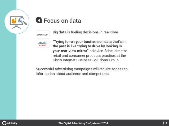 """4  Focus on data Big data is fueling decisions in real-time """"Trying to run your business on data that's in the past is lik..."""