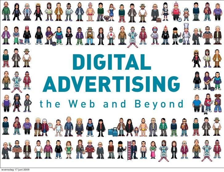 DIGITAL                         ADVERTISING                         the Web and Beyond     woensdag 17 juni 2009