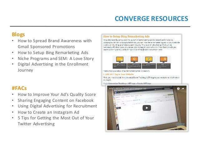 CONVERGERESOURCES Blogs • HowtoSpreadBrandAwarenesswith GmailSponsoredPromotions • HowtoSetupBingRemarketing...