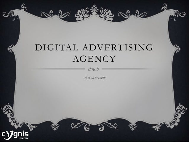 DIGITAL ADVERTISING AGENCY An overview
