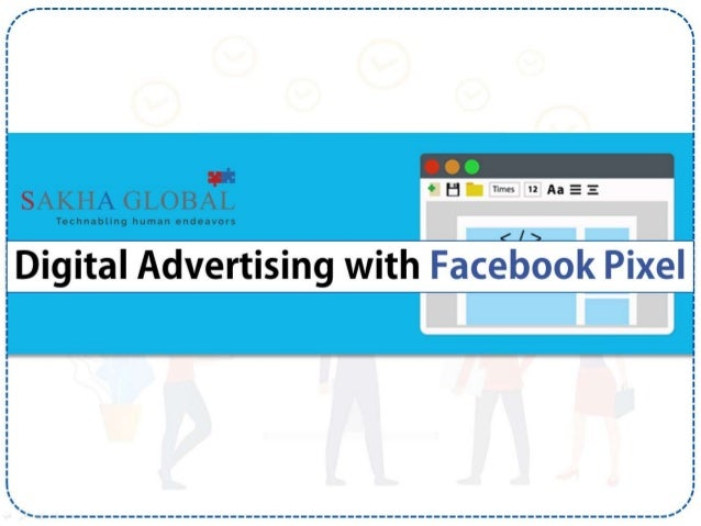 Digital Advertising with Facebook Pixel