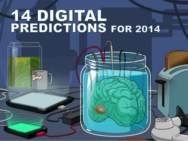 PREDICTIONS/TRENDS/LOLS We've taken another light-hearted look at what we think the zeitgeist of 2014 will be from a tech/...