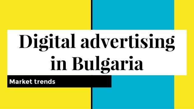 Digital advertising in Bulgaria Market trends