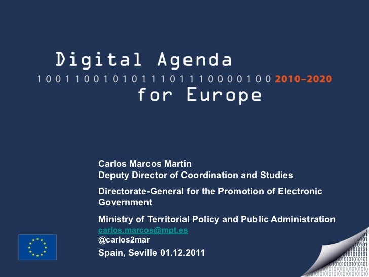 Carlos Marcos MartínDeputy Director of Coordination and StudiesDirectorate-General for the Promotion of ElectronicGovernme...