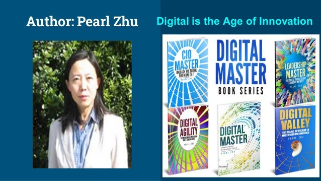Author: Pearl Zhu Digital is the Age of Innovation