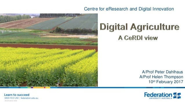 Centre for eResearch and Digital Innovation A/Prof Peter Dahlhaus A/Prof Helen Thompson 10st February 2017