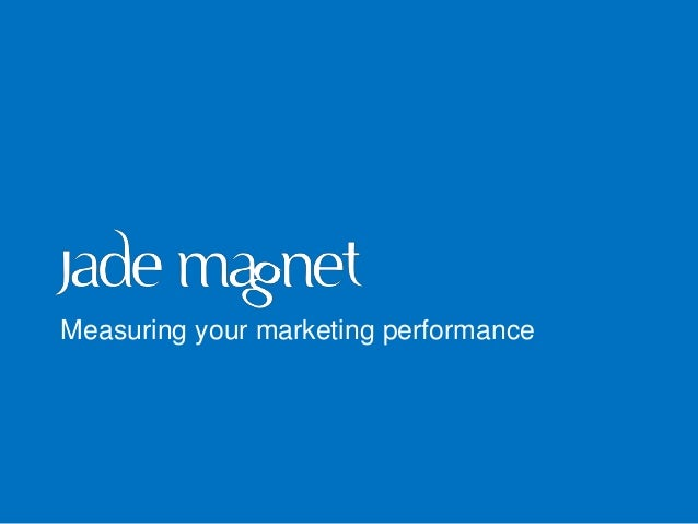 :-) Measuring your marketing performance