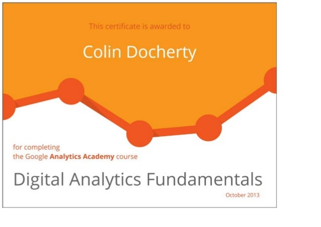 Colin Docherty Digital Analytics Fundamentals Pass Certificate (100%)