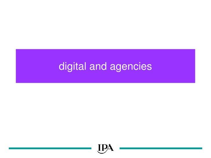 digital and agencies<br />