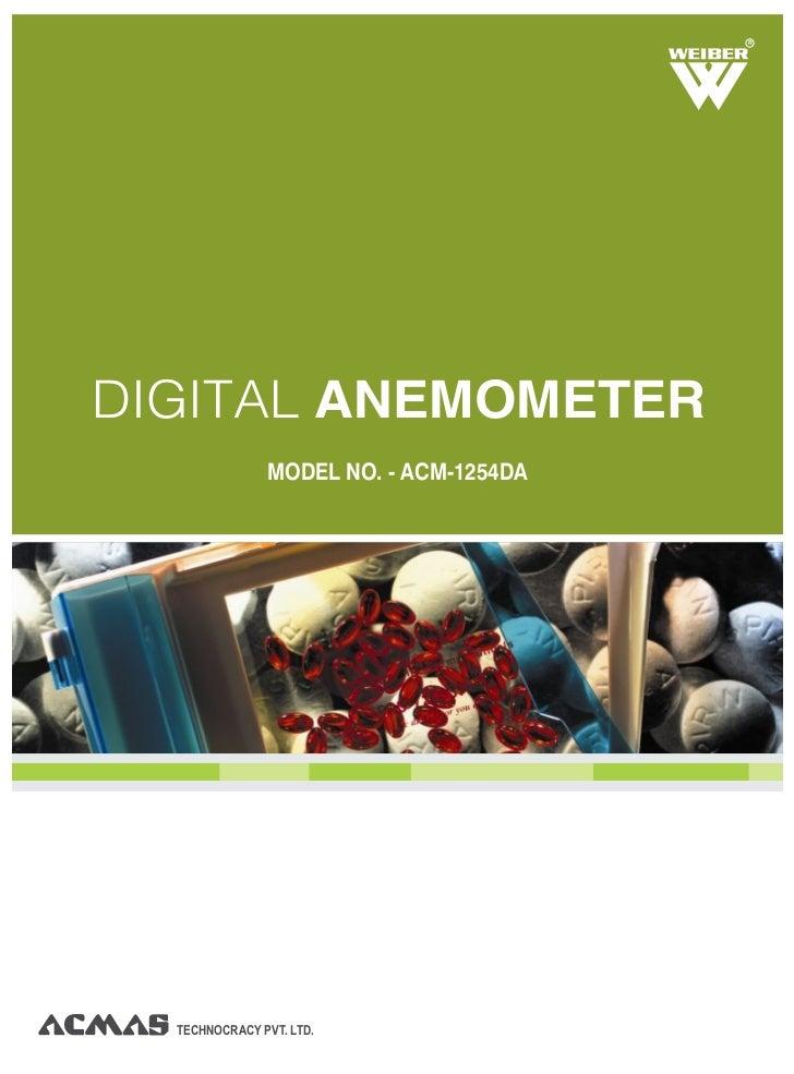 RDIGITAL ANEMOMETER               MODEL NO. - ACM-1254DA  TECHNOCRACY PVT. LTD.
