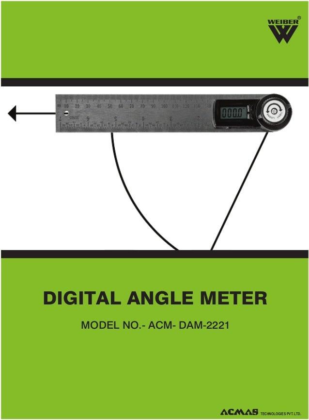 R  DIGITAL ANGLE METER MODEL NO.- ACM- DAM-2221  TECHNOLOGIES PVT. LTD.