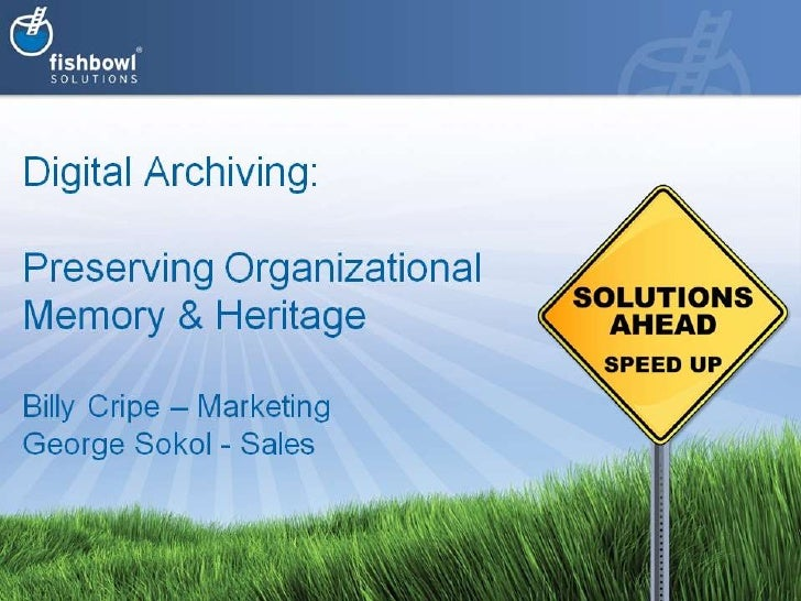 Digital Archiving with Fishbowl Solutions